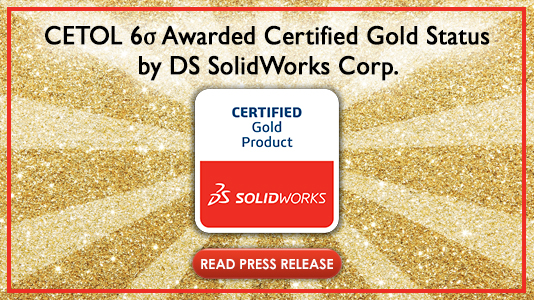 CETOL 6σ for SOLIDWORKS Awarded Certified Gold Status by DS SolidWorks Corp.